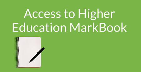 Access to Higher Education Markbook Supporting Image