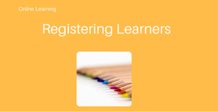 Registering Learners